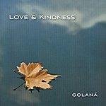 Golana Love & Kindness