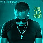 The Weatherman One Of A Kind - Single