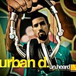 Urban D. Un.Heard (Limited Edition)