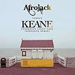Keane Sovereign Light Café (Afrojack Remix)