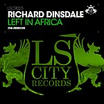 Richard Dinsdale Left In Africa (The Remixes)