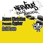 James Christian Acid Love
