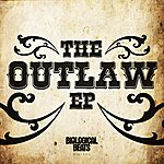 Outlaw The Outlaw Ep