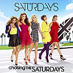 The Saturdays Chasing The Saturdays