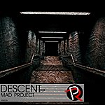 Mad Project Descent Ep