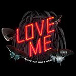 Cover Art: Love Me (Single)