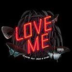 Cover Art: Love Me (Single)