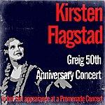 Kirsten Flagstad Greig 50th Anniversary Concert