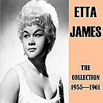 Etta James The Collection 1955-1961