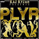 Kaz Kyzah Plyr
