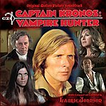 Laurie Johnson Captain Kronos: Vampire Hunter - Original Motion Picture Soundtrack