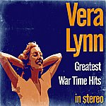 Vera Lynn Greatest War Time Hits