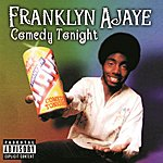 Franklyn Ajaye Comedy Tonight