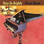 Procol Harum Shine On Brightly