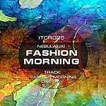 Nebula Fashion Morning Ep