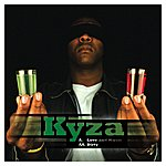 Kyza Love And Music/Dirty