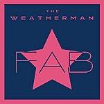The Weatherman Fab