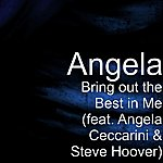 Angela Bring Out The Best In Me (Feat. Angela Ceccarini & Steve Hoover)