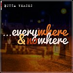 Butta Verses Everywhere & Nowhere