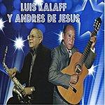 Luis Kalaff Luis Kalaff Y Andres De Jesus
