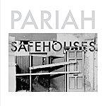 Pariah Safehouses Ep