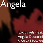 Angela Exclusively (Feat. Angela Ceccarini & Steve Hoover)