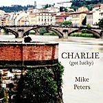 Mike Peters Charlie (Got Lucky) - Single
