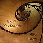 Mike Peters Love's Not Enough - Single
