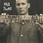 Paul Thorn Hammer & Nail
