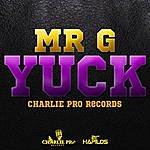 Mr. G Yuck - Single