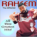 Raheem The Dream All Time Greatest Hits!
