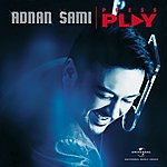Adnan Sami Press Play