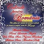 Raoul Colinde Pentru Romania