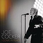 Joe Cocker I Come In Peace