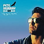 Pete Murray Blue Sky Blue (The Byron Sessions)