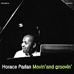 Horace Parlan Movin' & Groovin'