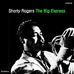 Shorty Rogers The Big Express