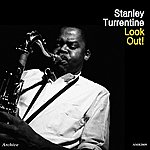 Stanley Turrentine Look Out!