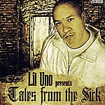 Lil Uno Lil Uno Presents Tales From The Sick