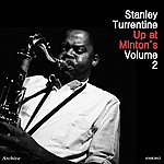 Stanley Turrentine Up At Minton's Vol. 2