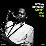 Stanley Turrentine Comin' Your Way - Ep
