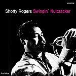 Shorty Rogers Swingin' Nutcracker