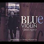 James Sanders Trio Blue Violin: A Jazz Legacy
