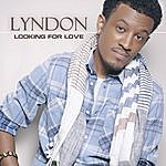 Lyndon Looking For Love