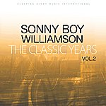Sonny Boy Williamson The Classic Years, Vol. 2