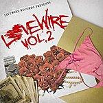 Live Wire Livewire Records Presents Lovewire Vol. 2