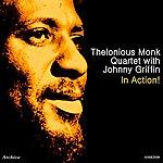 Thelonious Monk Quartet In Action