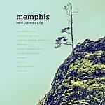 Memphis Here Comes A City
