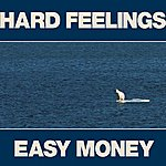 The Constantines Hard Feelings / Easy Money