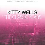 Kitty Wells The Classic Years